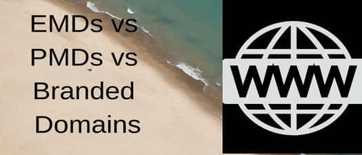 emds vs pmds vs branded domains