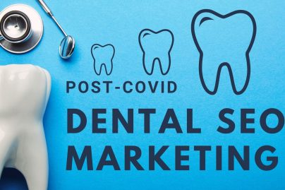 How To Do Post Covid Dental Seo Marketing Step By Step Guide